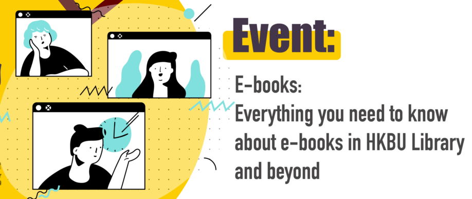 E-books: Everything you need to know about e-books in HKBU Library and beyond