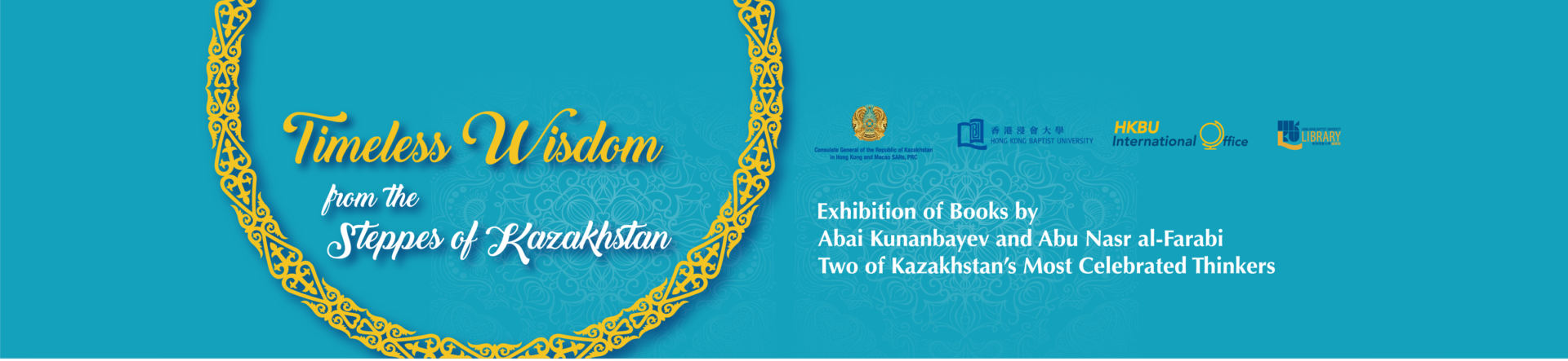 Library exhibition Timeless Wisdom from the Steppes of Kazakhstan