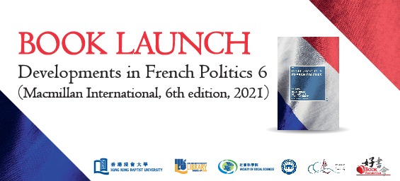 Book Culture Club 44th Round | Book Launch : Developments in French Politics 6 (Macmillan International, 6th edition, 2021)