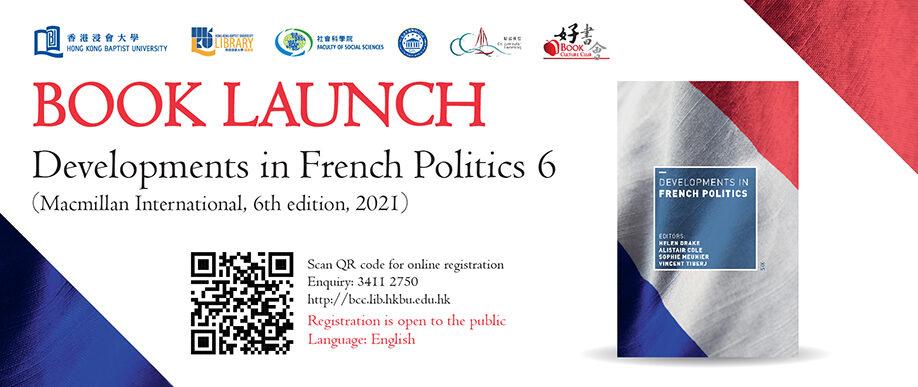 Book Culture Club 44th Round | Book Launch : Developments in French Politics 6 (Macmillan International, 6th edition, 2021)